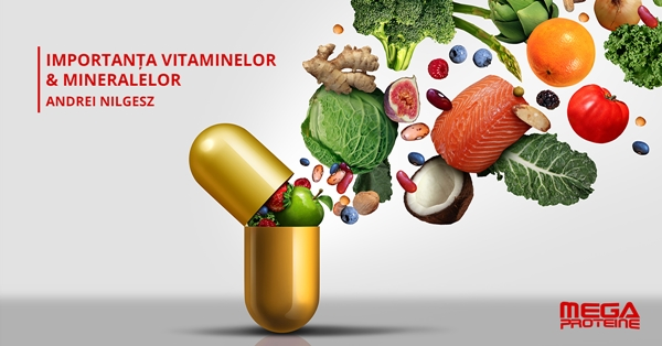 Cat de importante sunt vitaminele si mineralele in viata unui sportiv?